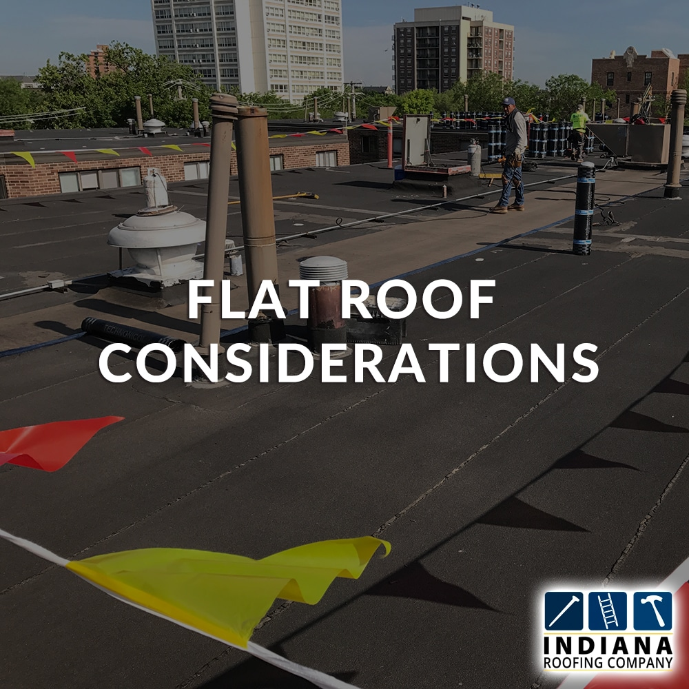 Flat Roof Considerations