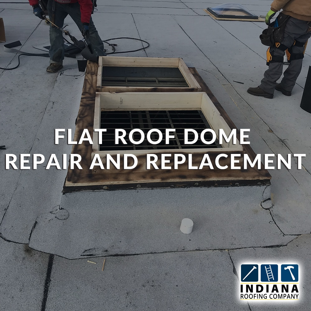 Flat Roof Dome Repair and Replacement