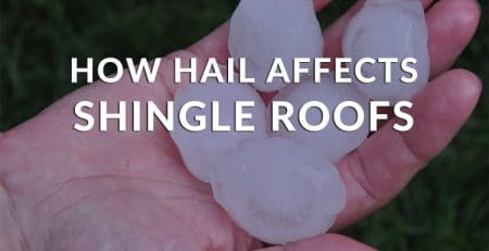 How Hail Affects Shingle Roofs