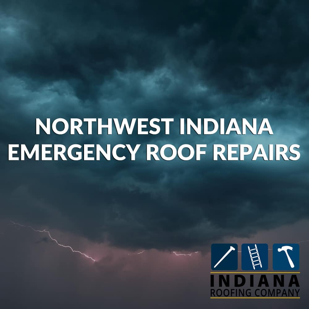 Northwest Indiana Emergency Roof Repairs