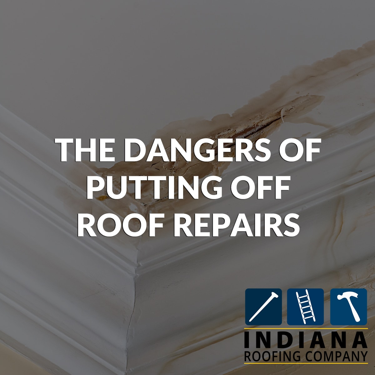 The Dangers of Putting Off Roof Repairs