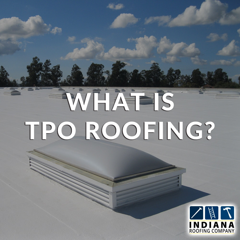 What is TPO Roofing